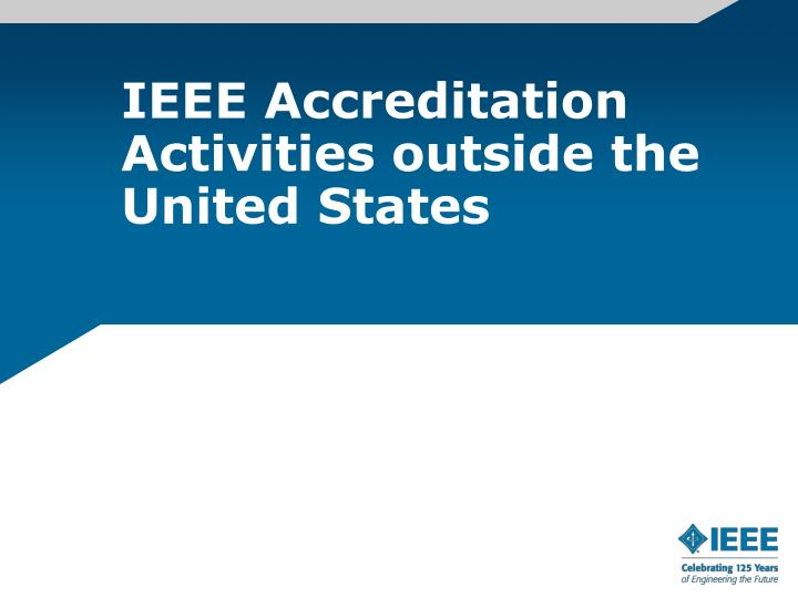 IEEE Accreditation Activities outside the United States