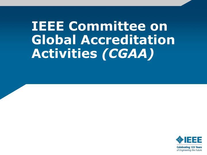IEEE Committee on Global Accreditation Activities