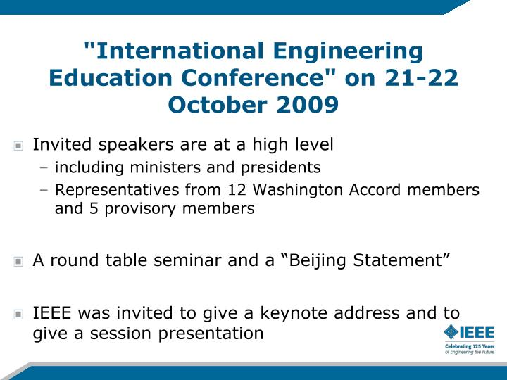 """International Engineering Education Conference"" on 21-22 October 2009"