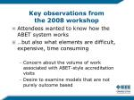 key observations from the 2008 workshop