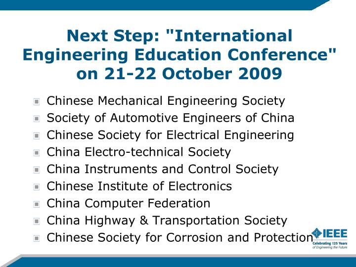 "Next Step: ""International Engineering Education Conference"" on 21-22 October 2009"