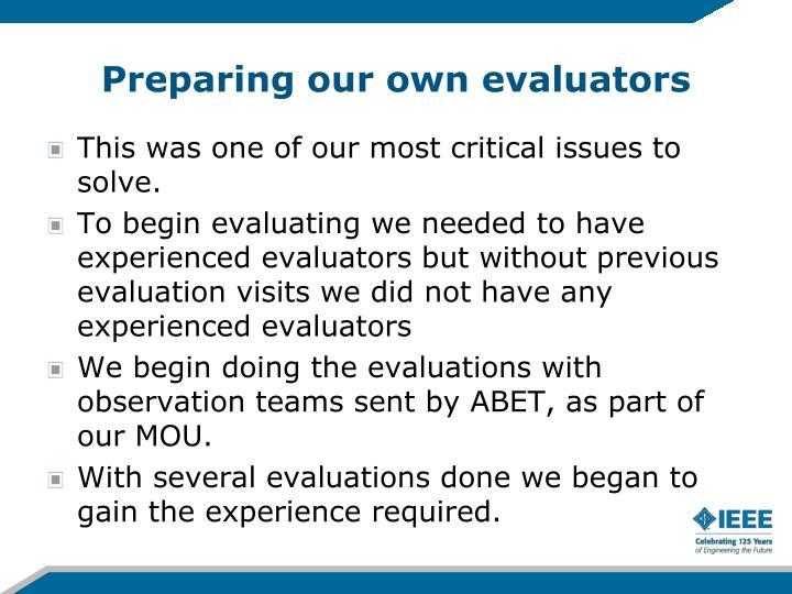 Preparing our own evaluators