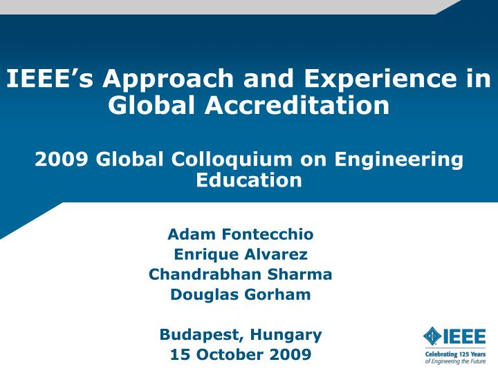 IEEE's Approach and Experience in Global Accreditation