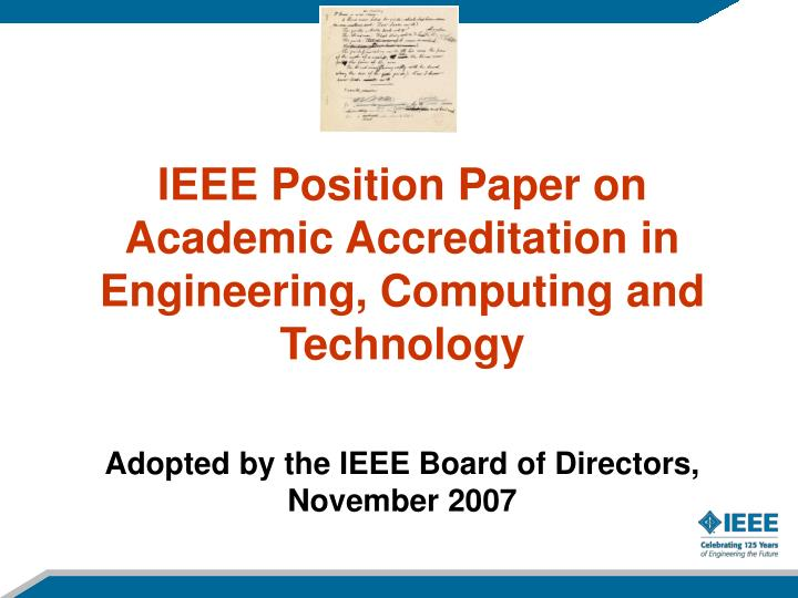 IEEE Position Paper on Academic Accreditation in Engineering, Computing and Technology