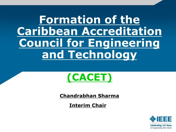 Formation of the Caribbean Accreditation Council for Engineering and Technology
