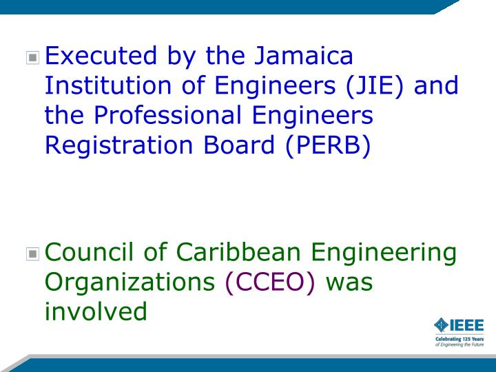 Executed by the Jamaica Institution of Engineers (JIE) and the Professional Engineers Registration Board (PERB)