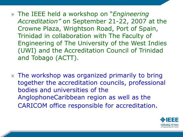 "The IEEE held a workshop on """