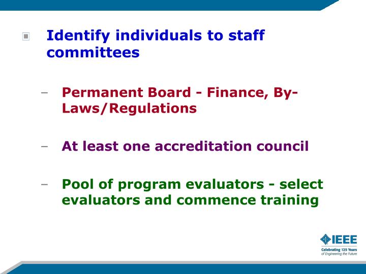 Identify individuals to staff committees