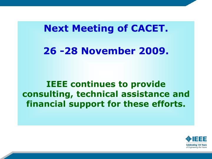 Next Meeting of CACET.