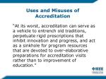 uses and misuses of accreditation