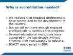 why is accreditation needed