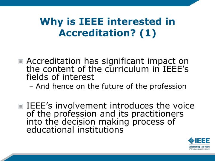Why is IEEE interested in Accreditation? (1)