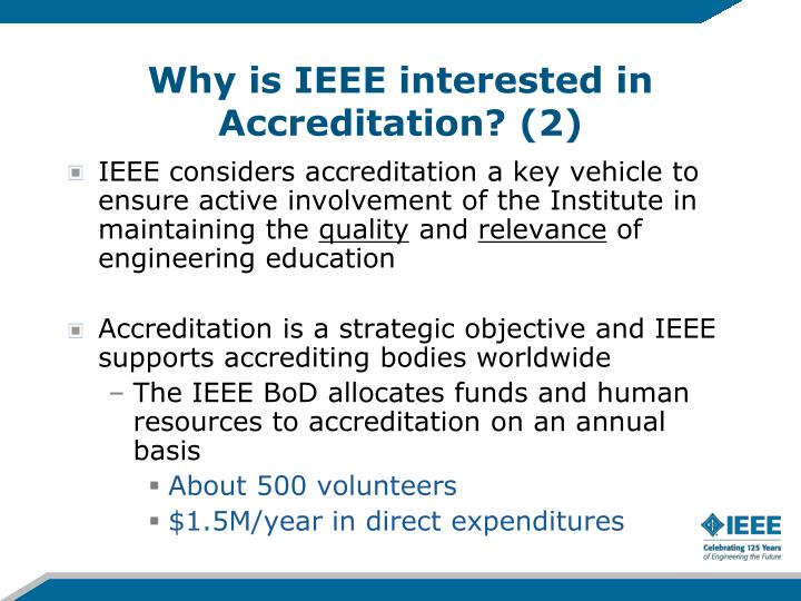 Why is IEEE interested in Accreditation? (2)