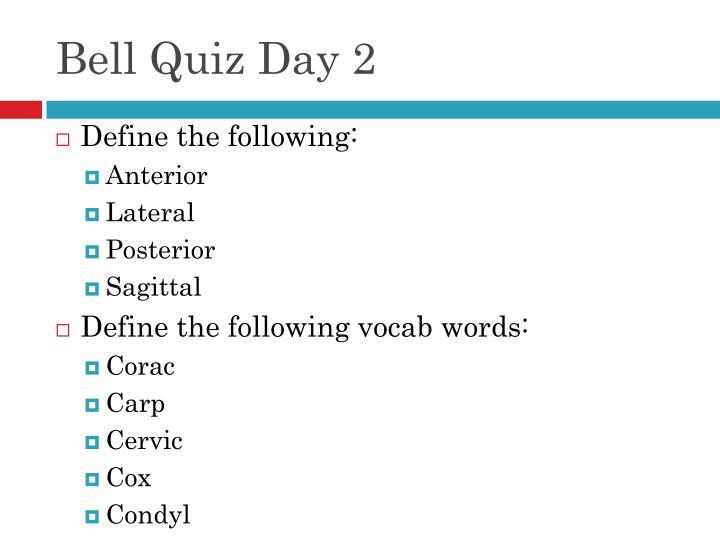 Bell Quiz Day 2