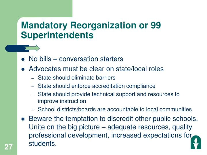 Mandatory Reorganization or 99 Superintendents
