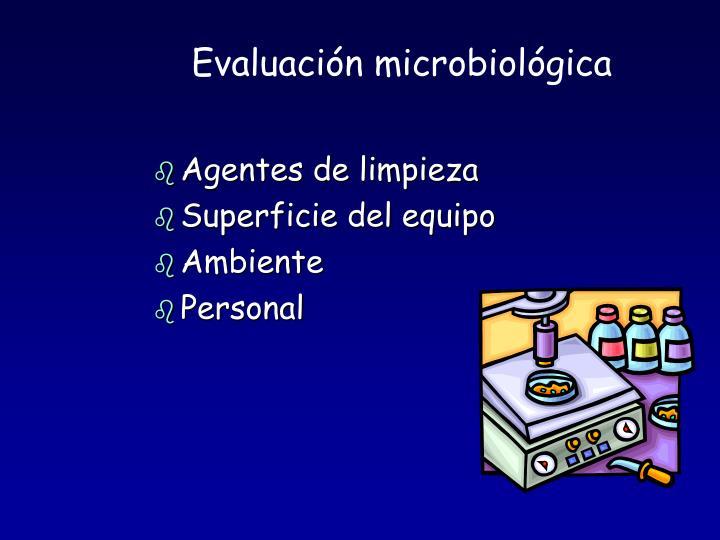 Evaluación microbiológica