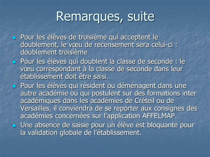 Remarques, suite