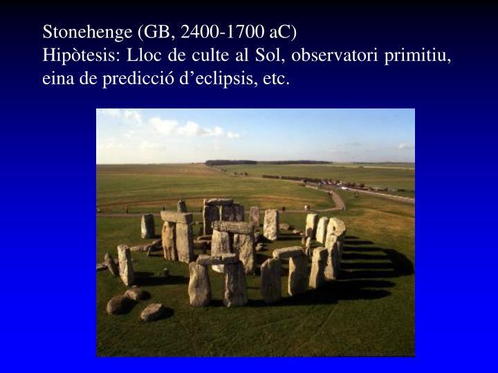 Stonehenge (GB, 2400-1700 aC)