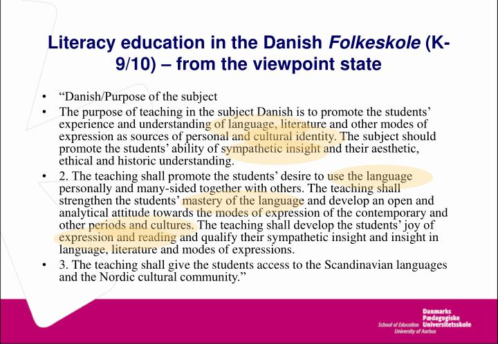Literacy education in the Danish