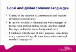 local and global common languages