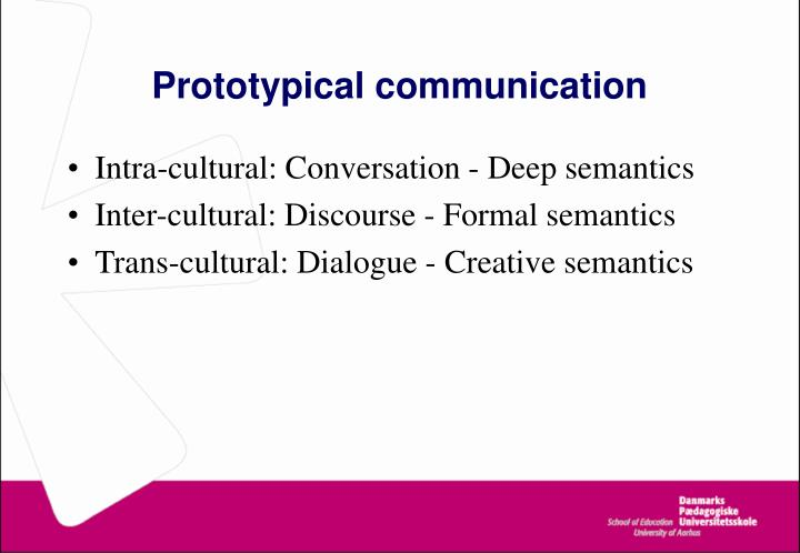Prototypical communication
