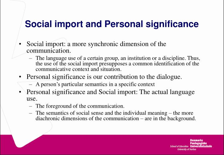 Social import and Personal significance