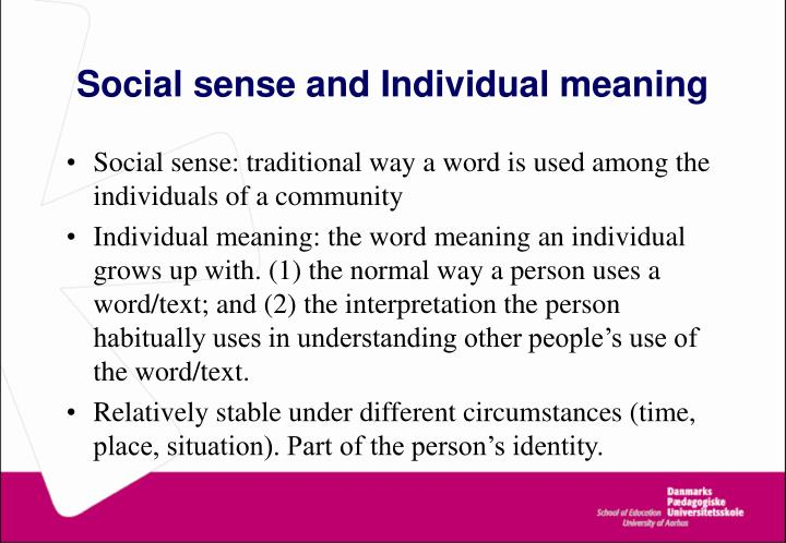 Social sense and Individual meaning