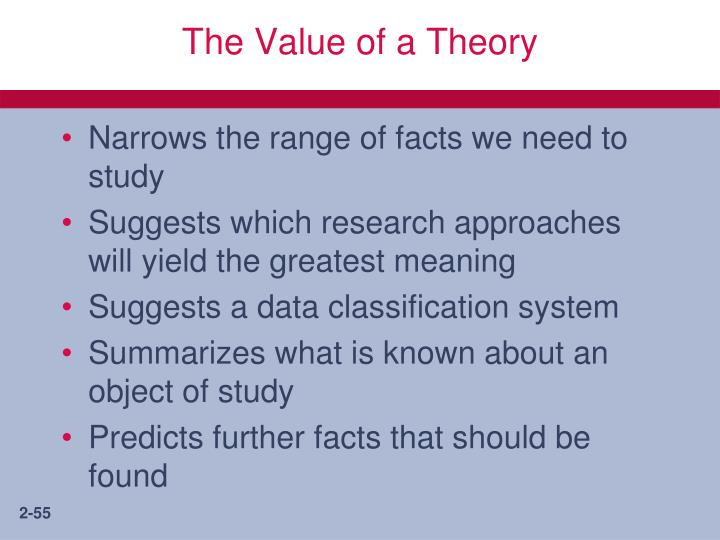 The Value of a Theory