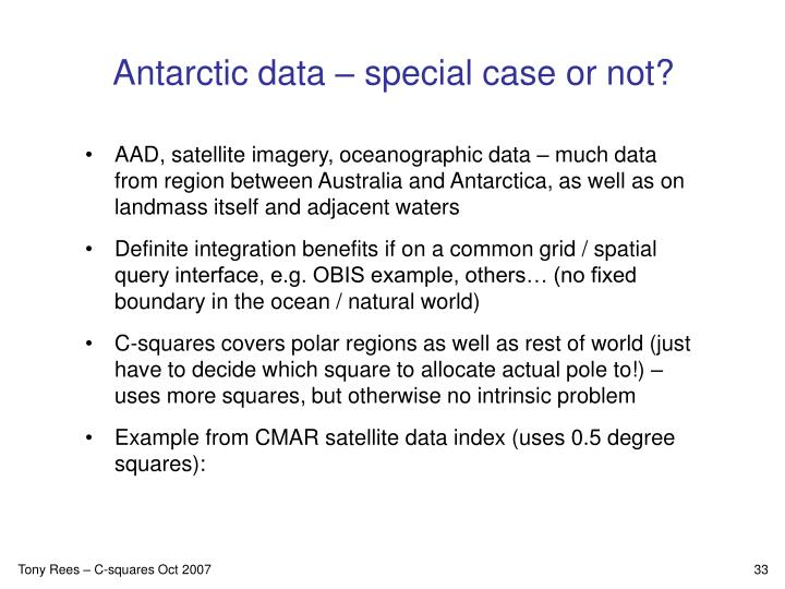 Antarctic data – special case or not?