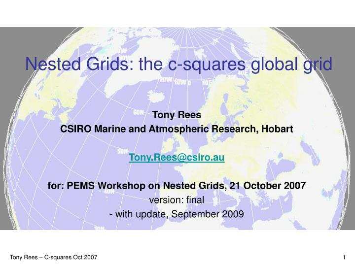 Nested grids the c squares global grid