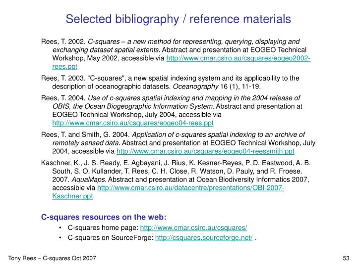 Selected bibliography / reference materials