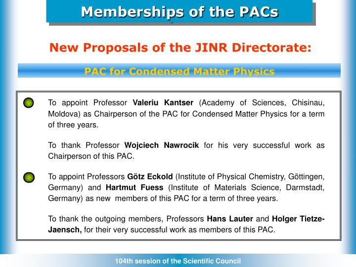 Memberships of the PACs
