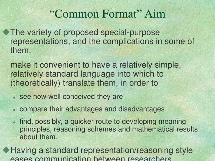 """Common Format"" Aim"