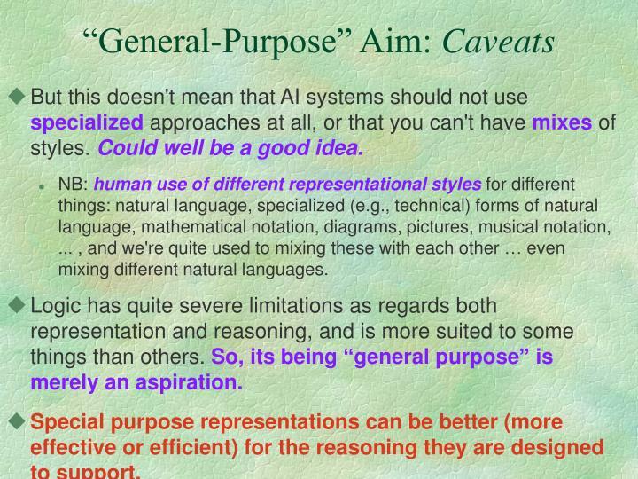 """""""General-Purpose"""" Aim:"""