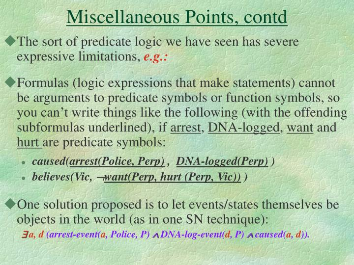 Miscellaneous Points, contd