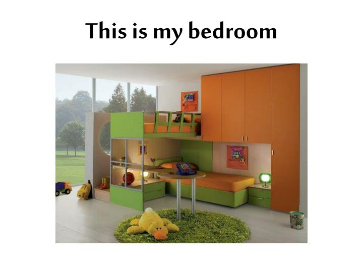 This is my bedroom