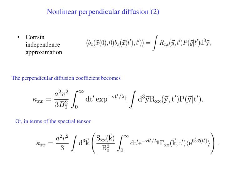 Nonlinear perpendicular diffusion (2)