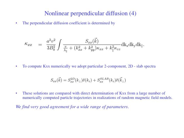 Nonlinear perpendicular diffusion (4)