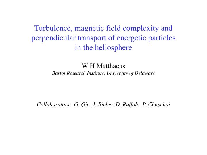 Turbulence, magnetic field complexity and perpendicular transport of energetic particles