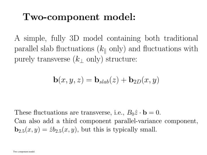 Two component model: