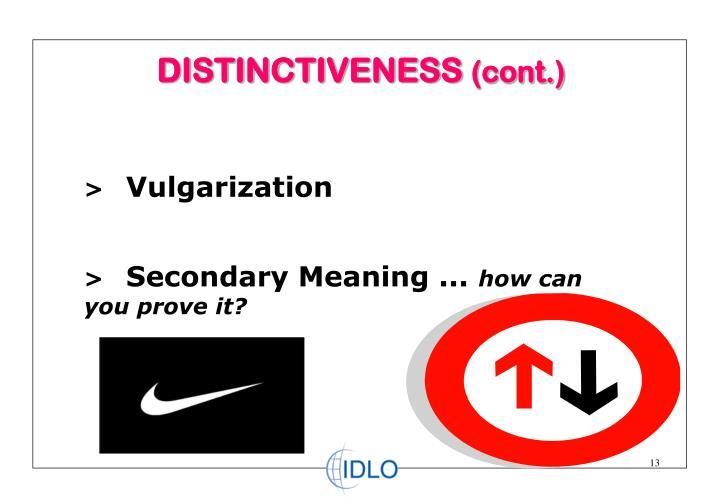 DISTINCTIVENESS