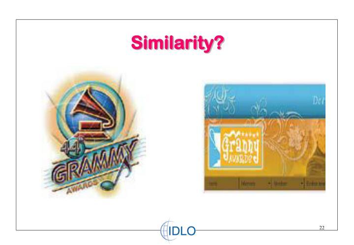 Similarity?