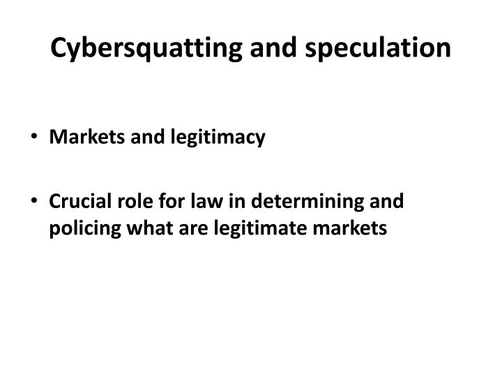 Cybersquatting and speculation