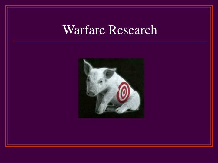 Warfare Research
