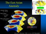 the east asian anomaly
