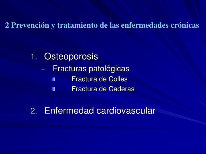 2 Prevención y tratamiento de las enfermedades crónicas