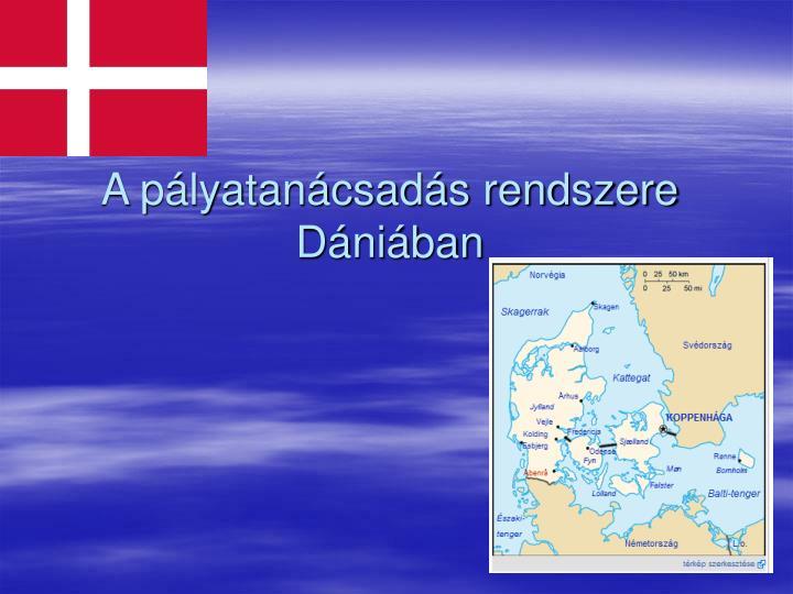 A pályatanácsadás rendszere Dániában
