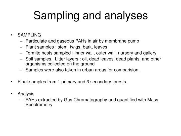 Sampling and analyses