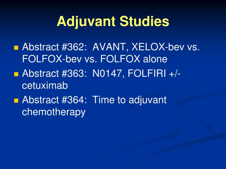 Adjuvant studies