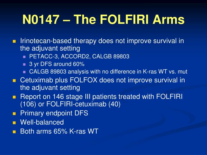 N0147 – The FOLFIRI Arms